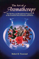 The Art of Aromatherapy