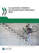 Les grandes mutations qui transforment l'éducation 2016 Pdf/ePub eBook