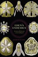 Eden s Endemics