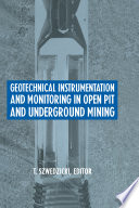 Geotechnical Instrumentation and Monitoring in Open Pit and Underground Mining