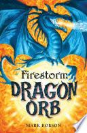 Dragon Orb  Firestorm