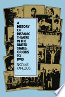 A History of Hispanic Theatre in the United States Book PDF