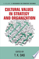 Cultural Values in Strategy and Organization