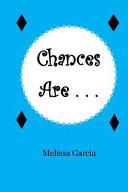 Chances Are     Book