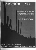 Proceedings of 1997 ACM SIGMOD International Conference on Management of Data