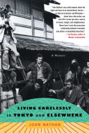 Living Carelessly in Tokyo and Elsewhere [Pdf/ePub] eBook