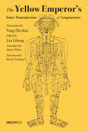 The Yellow Emperor   s Inner Transmission of Acupuncture