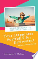 Your Happiness Portfolio for Retirement