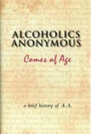 Alcoholics Anonymous Comes of Age Book PDF