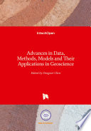 Advances In Data Methods Models And Their Applications In Geoscience