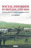 Social Disorder in Britain 1750-1850