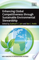 Enhancing Global Competitiveness Through Sustainable Environmental Stewardship Book
