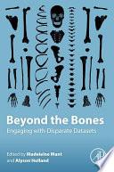 Beyond the Bones