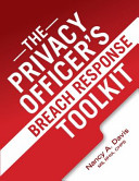 The Privacy Officer's Breach Response Toolkit