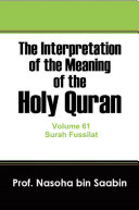 The Interpretation of The Meaning of The Holy Quran Volume 61   Surah Fussilat