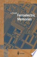 Ferroelectric Memories
