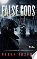 False Gods  A Historical Thriller
