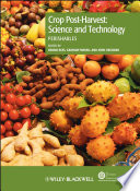 Crop Post Harvest  Science and Technology  Volume 3
