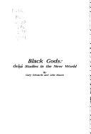 Black Gods  Ori   a Studies in the New World