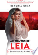 Star Wars  Leia  Princess of Alderaan Book PDF