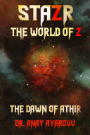 STAZR The World Of Z  The Dawn Of Athir