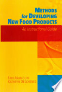 Methods For Developing New Food Products Book PDF