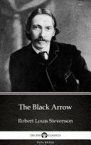 The Black Arrow by Robert Louis Stevenson - Delphi Classics (Illustrated) Pdf/ePub eBook