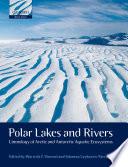 Polar Lakes and Rivers