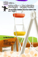Kid with a Rocket Launcher   Book 1