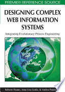 Designing Complex Web Information Systems Integrating Evolutionary Process Engineering Book PDF