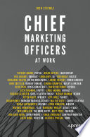 """Chief Marketing Officers at Work"" by Josh Steimle"