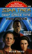 The Star Trek Deep Space Nine The Siege