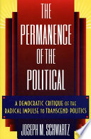 The Permanence of the Political