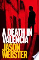A Death in Valencia