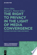 The Right to Privacy in the Light of Media Convergence