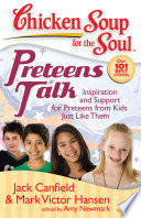 Chicken Soup For The Soul Preteens Talk Book PDF