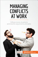 Managing Conflicts at Work