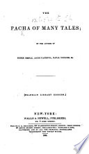 The Pacha Of Many Tales By The Author Of Peter Simple I E Frederick Marryat Franklin Library Edition