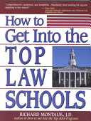 How To Get Into The Top Law Schools