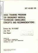 Basic Training Program for Emergency Medical Technician   Ambulance Concepts and Recommendations  Final Report Book