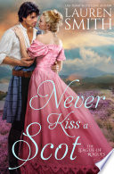 Never Kiss a Scot  The League of Rogues   Book 10 Book