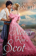 Never Kiss a Scot  The League of Rogues   Book 10