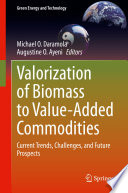 Valorization Of Biomass To Value Added Commodities Book PDF