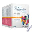 The TESOL Encyclopedia of English Language Teaching  8 Volume Set