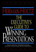 The Executive s Guide to Winning Presentations