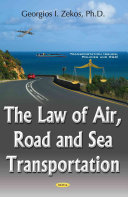 The Law of Air  Road and Sea Transportation