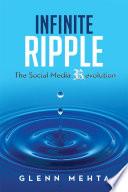 Infinite Ripple   The Social Media Revolution