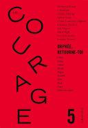 Pdf Le Courage n°5 / Orphée retourne toi Telecharger