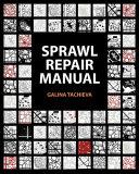 Sprawl Repair Manual