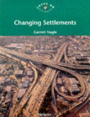 Changing Settlements